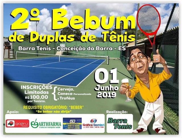5f9352858350 Previsto para o dia 1 de junho do corrente ano, o 2º Bebum Torneio de Duplas  de Tênis que será realizado em Conceição da Barra, está gerando a maior ...